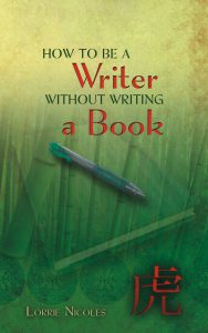 "Cover of ""How to be a Writer without Writing a Book"""